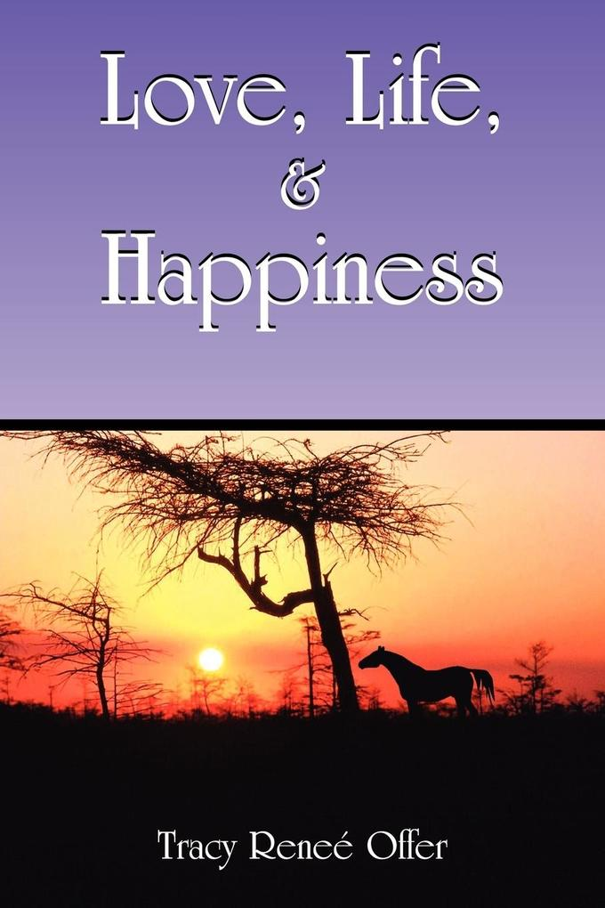 Love, Life, and Happiness als Taschenbuch