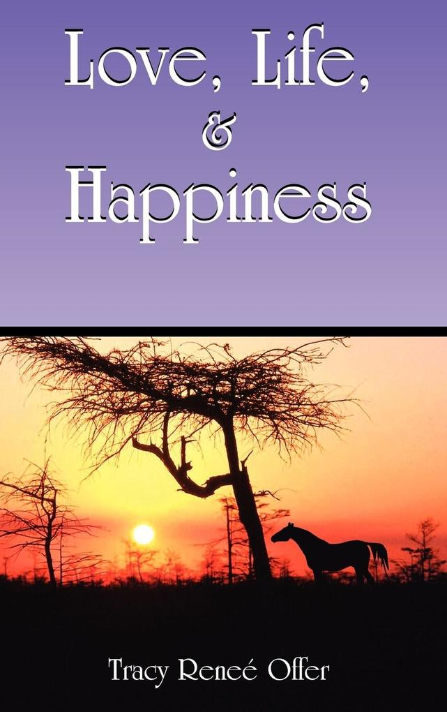 Love, Life, and Happiness als Buch
