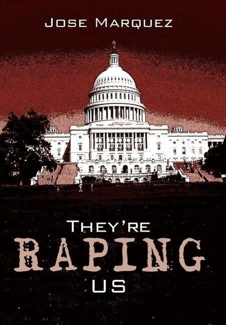 They're Raping Us als Buch