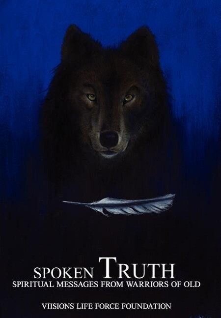 Spoken Truth: Spiritual Messages from Warriors of Old als Buch
