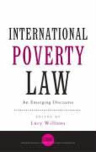 International Poverty Law: An Emerging Discourse als Taschenbuch