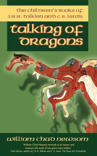 Talking of Dragons: The Children's Books of J. R. R. Tolkien and C. S. Lewis als Taschenbuch
