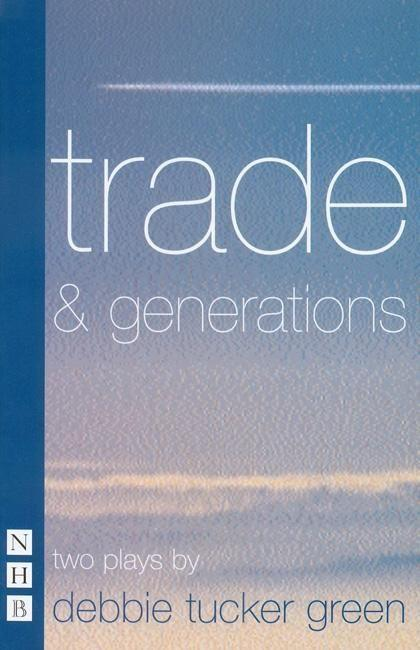 trade & generations: two plays als Taschenbuch