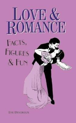 Love & Romance: Facts, Figures & Fun als Buch