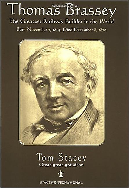 Thomas Brassey: The Greatest Railway Builder in the World als Taschenbuch