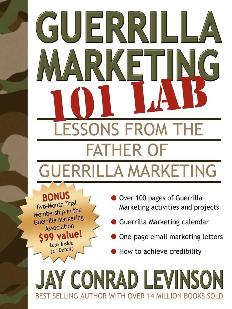 Guerrilla Marketing 101 Lab: Lessons from the Father of Guerrilla Marketing als Taschenbuch
