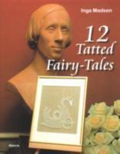 12 Tatted Fairy-tales als Taschenbuch