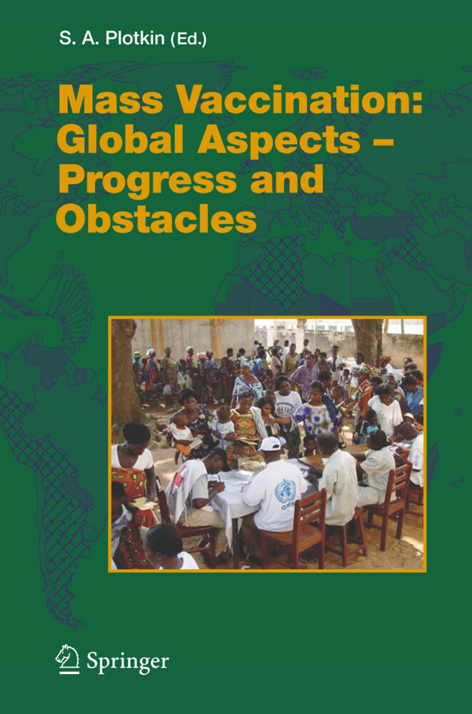 Mass Vaccination: Global Aspects - Progress and Obstacles als Buch