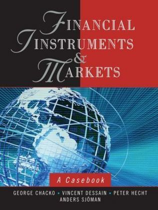 Financial Instruments and Markets: A Casebook als Buch