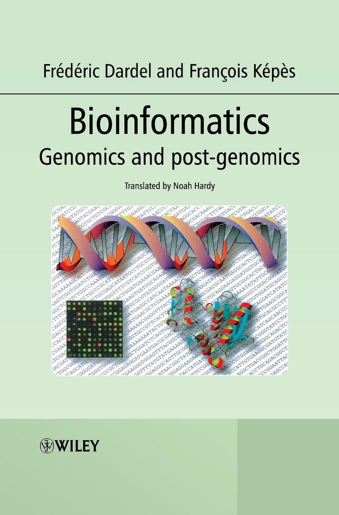 Bioinformatics: Genomics and Post-Genomics als Buch