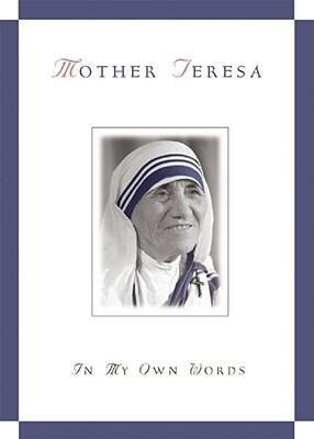 Mother Teresa, in My Own Words als Taschenbuch