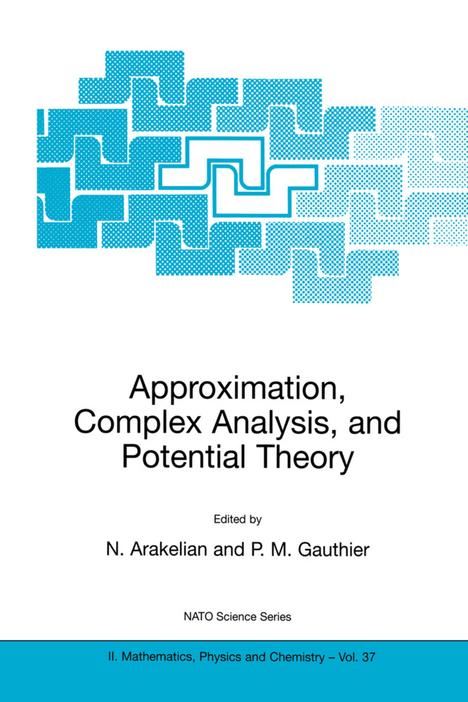 Approximation, Complex Analysis, and Potential Theory als Buch