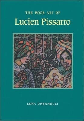The Book Art of Lucien Pissarro als Buch