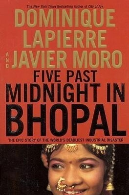 Five Past Midnight in Bhopal: The Epic Story of the World's Deadliest Industrial Disaster als Buch