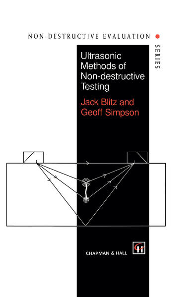 Ultrasonic Methods of Non-destructive Testing als Buch
