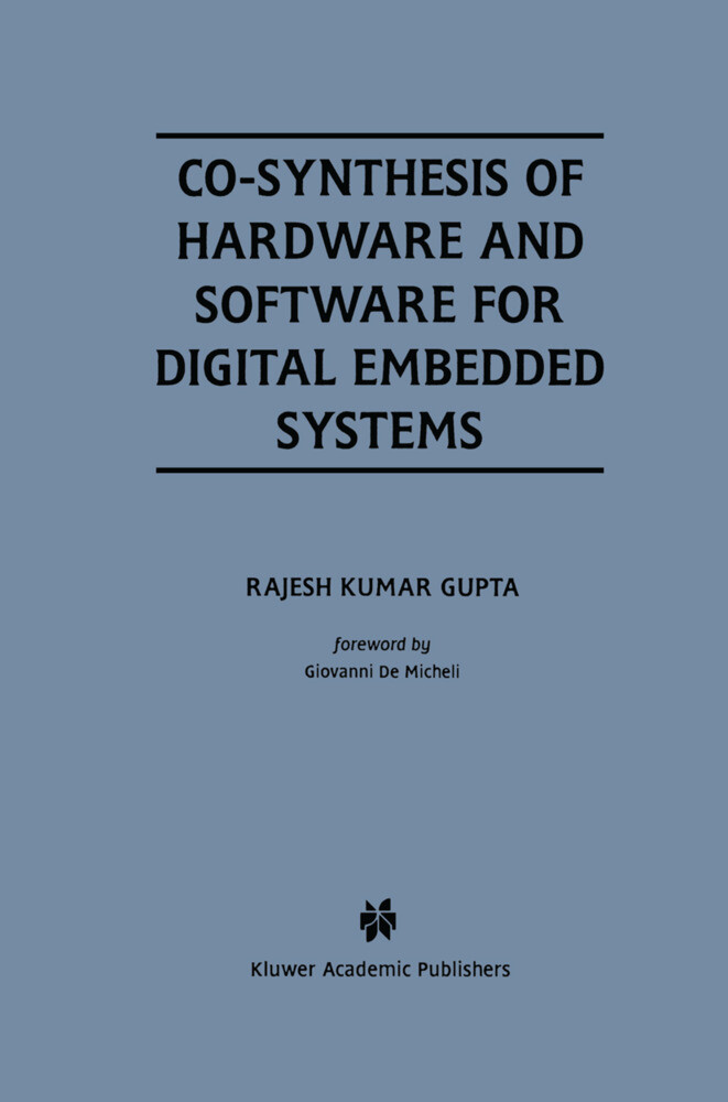 Co-Synthesis of Hardware and Software for Digital Embedded Systems als Buch