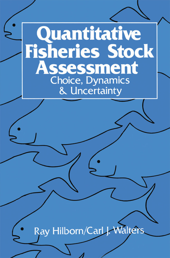 Quantitative Fisheries Stock Assessment als Buch