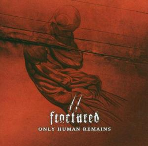 Only human remains als CD