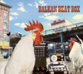 Balkan Beat Box als CD