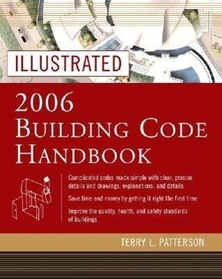 Illustrated 2006 Building Codes Handbook als Buch