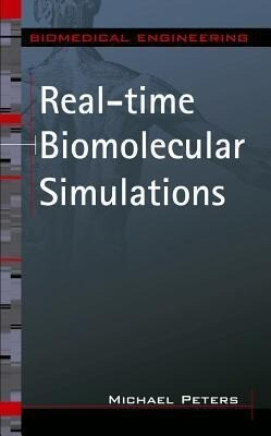 Real-Time Biomolecular Simulations: The Behavior of Biological Macromolecules from a Cellular Systems Perspective als Buch