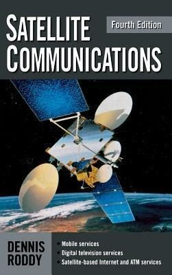 Satellite Communications, Fourth Edition als Buch