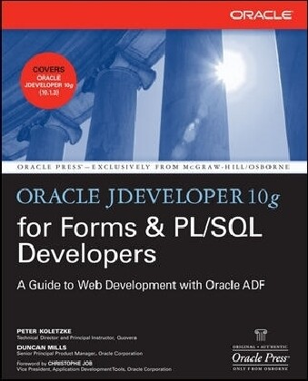 Oracle Jdeveloper 10g for Forms & Pl/SQL Developers: A Guide to Web Development with Oracle Adf als Buch