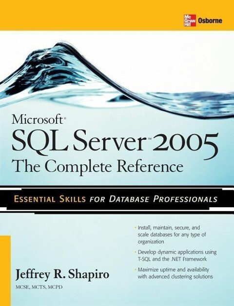 Microsoft SQL Server 2005: The Complete Reference: Full Coverage of All New and Improved Features als Buch