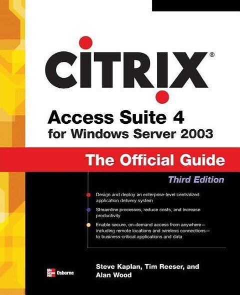 Citrix Access Suite 4 for Windows Server 2003: The Official Guide, Third Edition als Buch