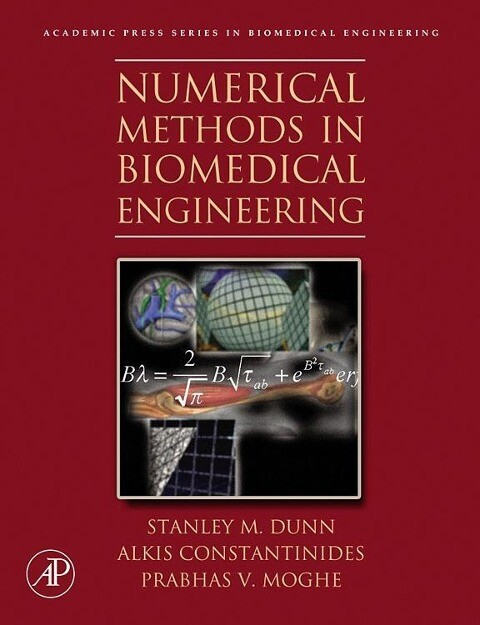 Numerical Methods in Biomedical Engineering als Buch