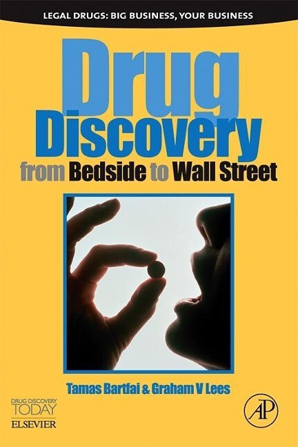 Drug Discovery: From Bedside to Wall Street als Buch