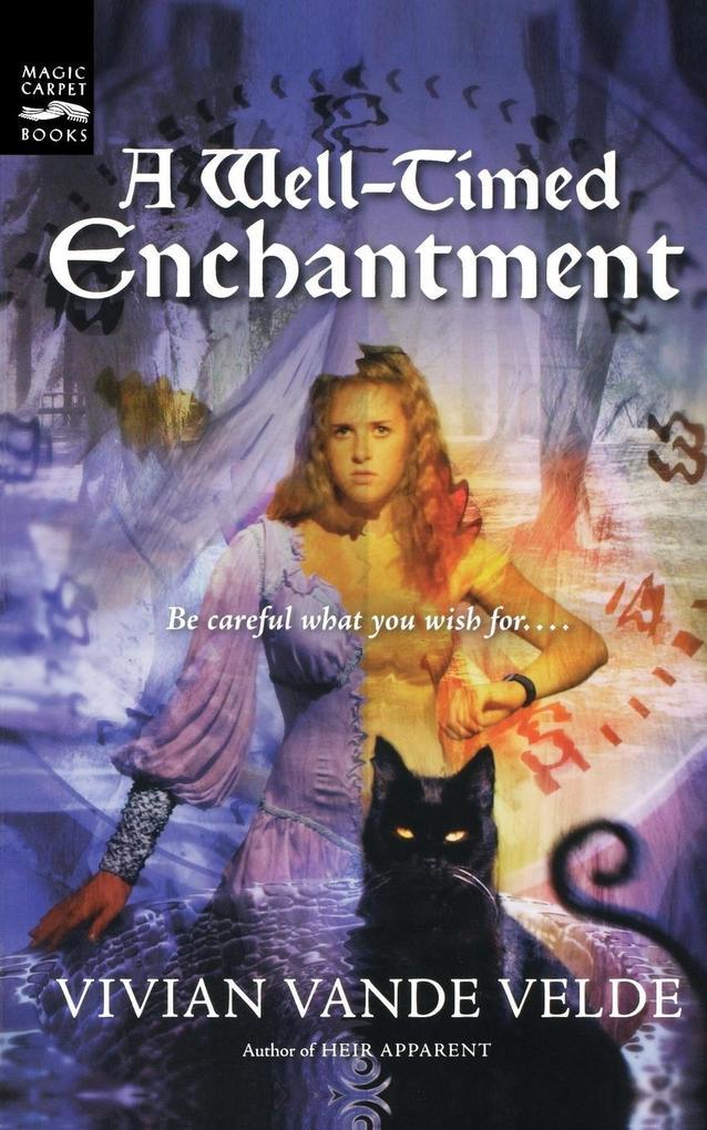 A Well-Timed Enchantment als Taschenbuch