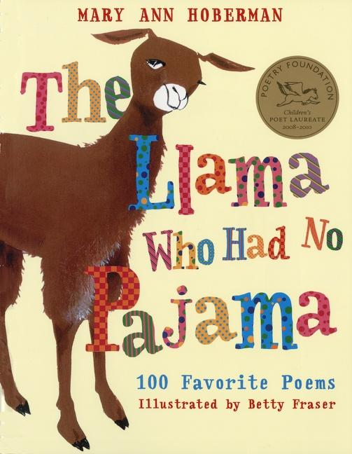 The Llama Who Had No Pajama: 100 Favorite Poems als Taschenbuch