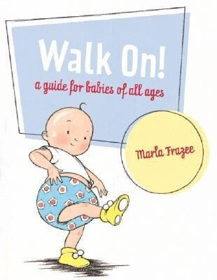 Walk On!: A Guide for Babies of All Ages als Buch