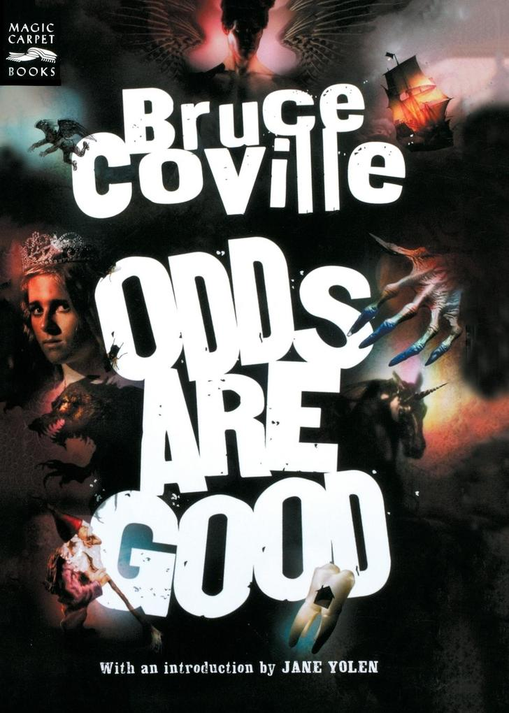 Odds Are Good: An Oddly Enough and Odder Than Ever Omnibus als Taschenbuch