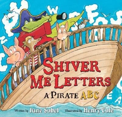 Shiver Me Letters: A Pirate ABC als Buch