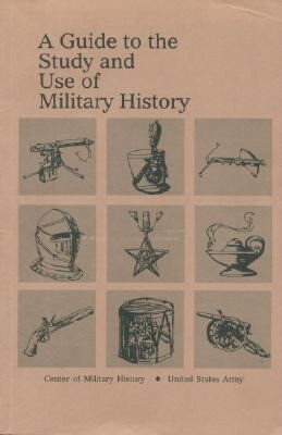 A Guide to the Study and Use of Military History als Taschenbuch