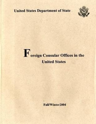 Foreign Consular Offices in the United States, Fall/Winter 2004 als Taschenbuch