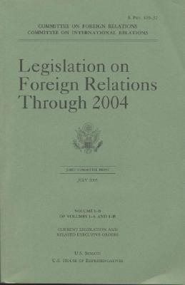 Legislation on Foreign Relations Through 2004, V. 1b als Taschenbuch