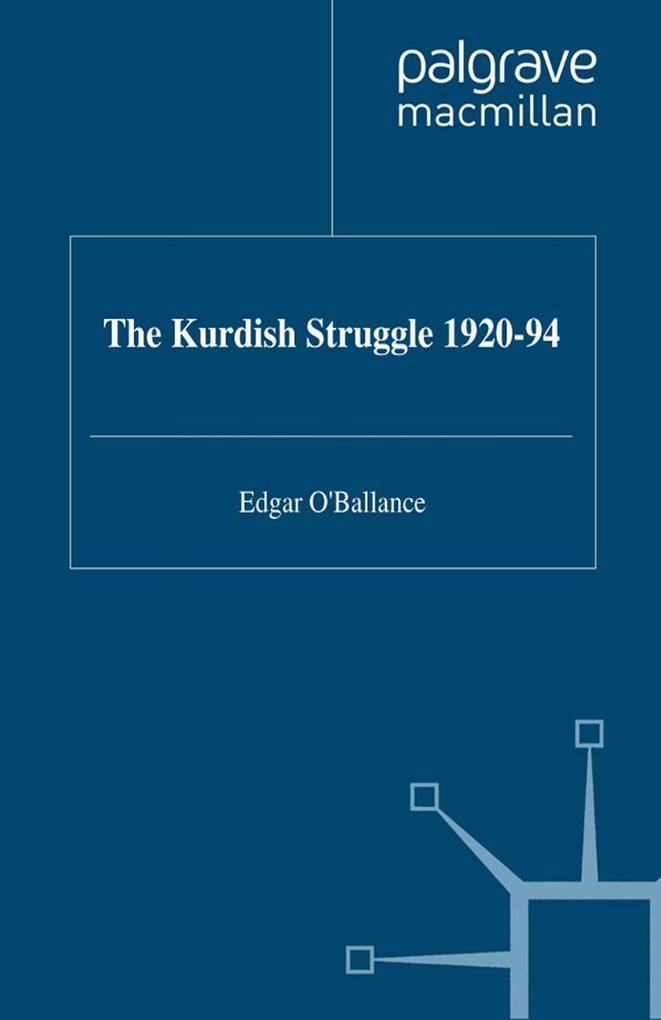 The Kurdish Struggle, 1920-94 als Buch