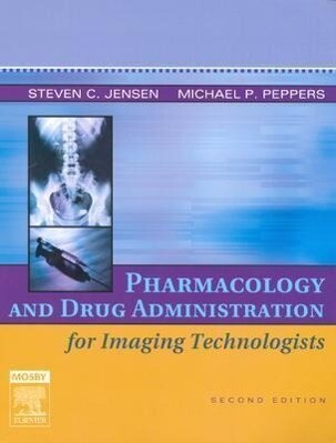 Pharmacology and Drug Administration for Imaging Technologists als Taschenbuch
