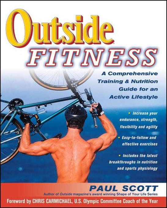 Outside Fitness: A Comprehensive Training & Nutrition Guide for an Active Lifestyle als Taschenbuch