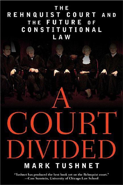 A Court Divided: The Rehnquist Court and the Future of Constitutional Law als Taschenbuch