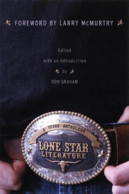 Lone Star Literature: A Texas Anthology als Taschenbuch