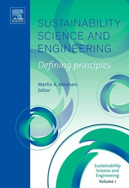 Sustainability Science and Engineering: Defining Principles als Buch