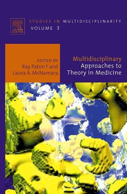 Multidisciplinary Approaches to Theory in Medicine als Buch