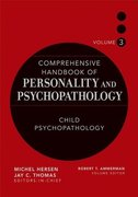 Comprehensive Handbook of Personality and Psychopathology, Child Psychopathology