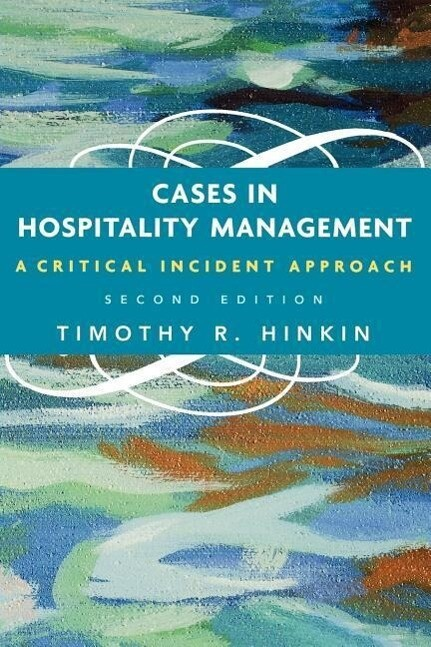 Cases in Hospitality Management: A Critical Incident Approach als Buch
