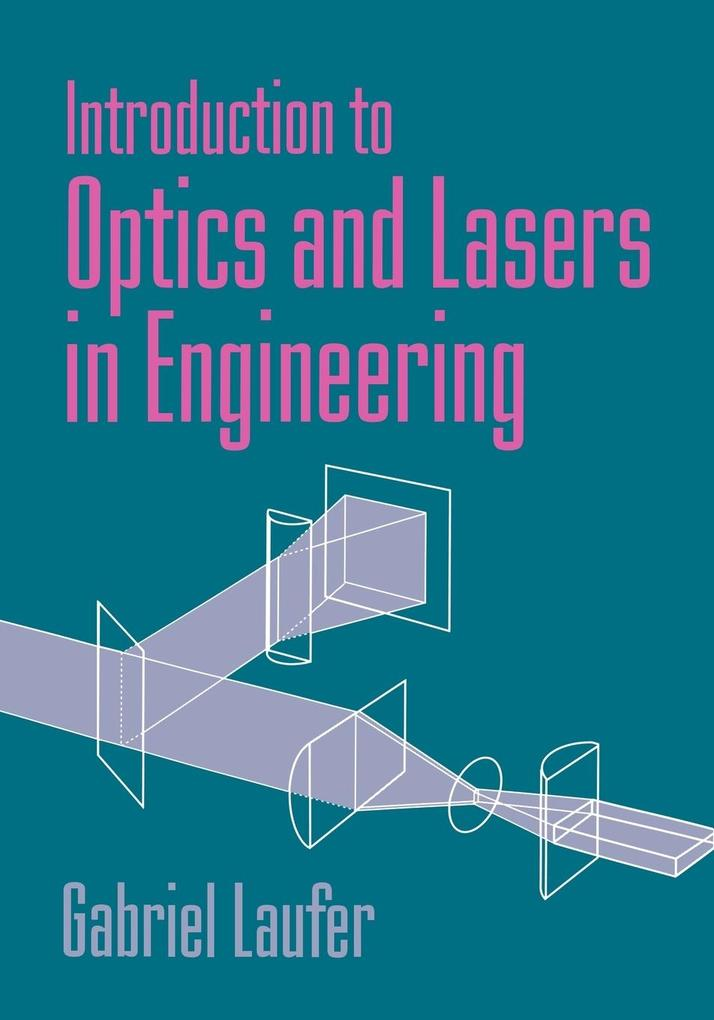 Introduction to Optics and Lasers in Engineering als Buch