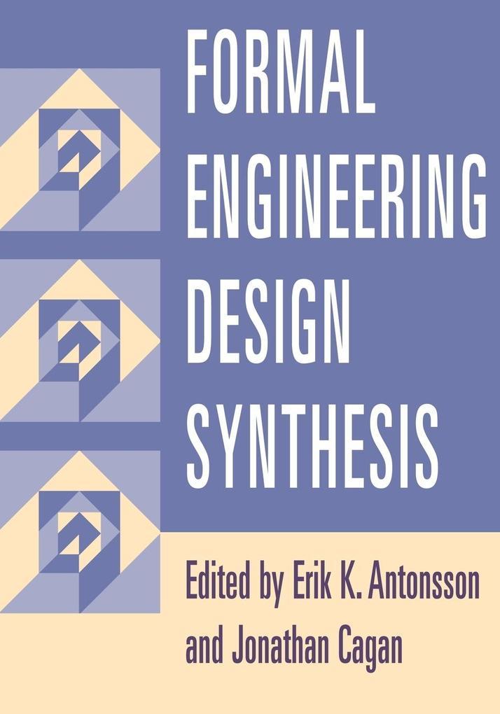 Formal Engineering Design Synthesis als Taschenbuch